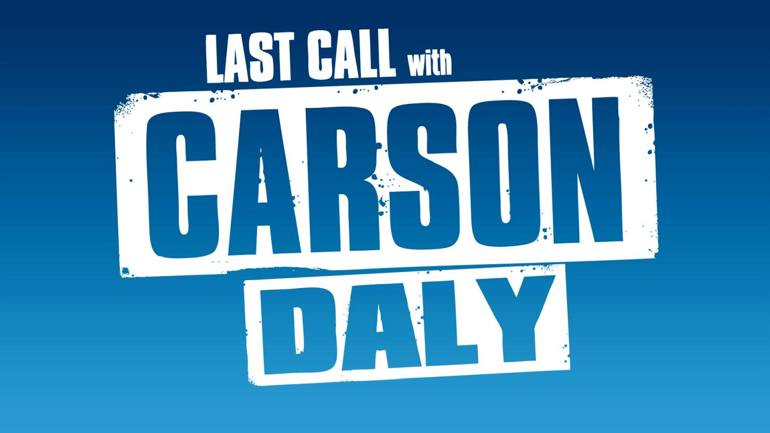 what time is Last Call with Carson Daly on