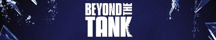 Beyond the Tank season 3 release date