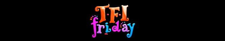when is TFI Friday season 2 coming back