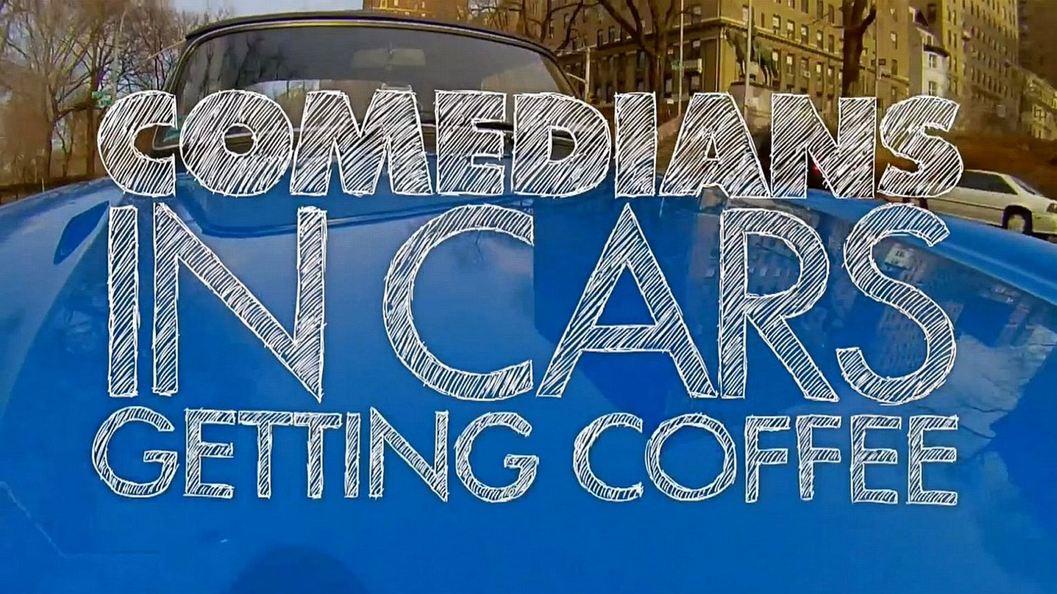 what time does Comedians in Cars Getting Coffee come on