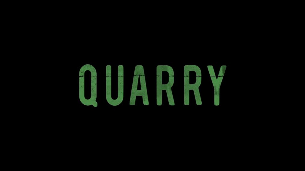 when does Quarry return