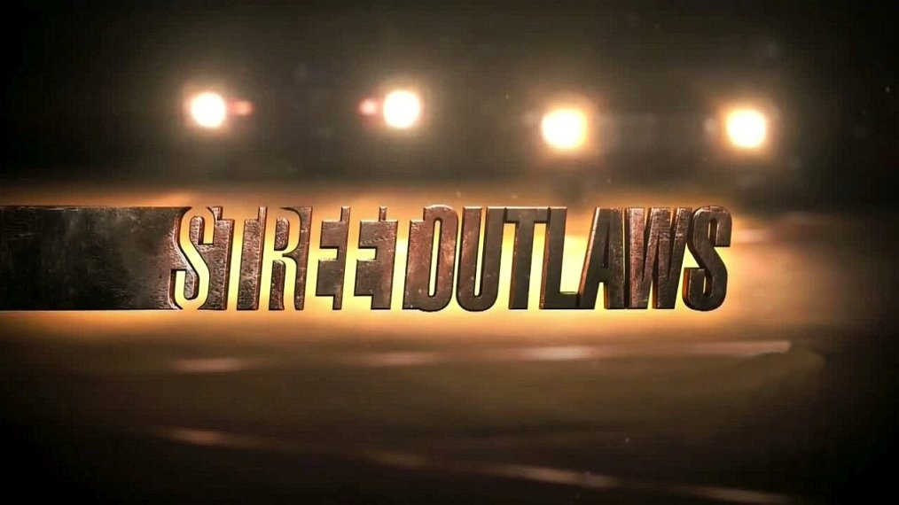 what time is Street Outlaws on