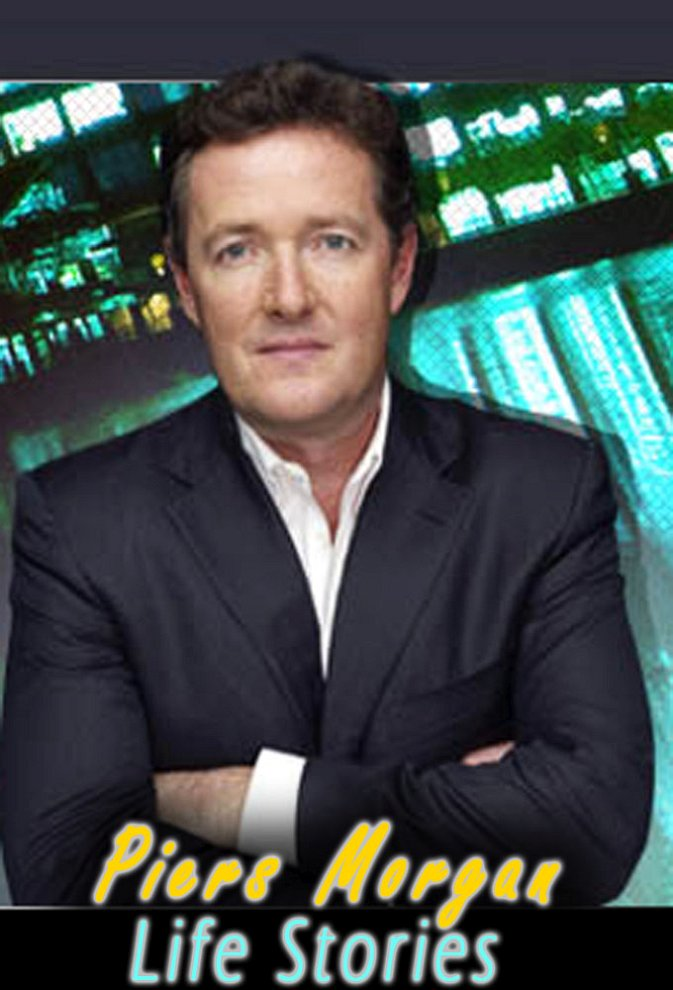 Piers Morgan's Life Stories photo