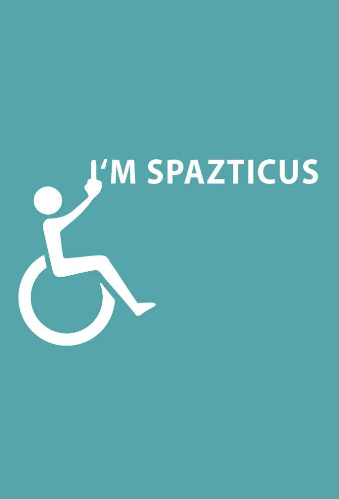 I'm Spazticus photo