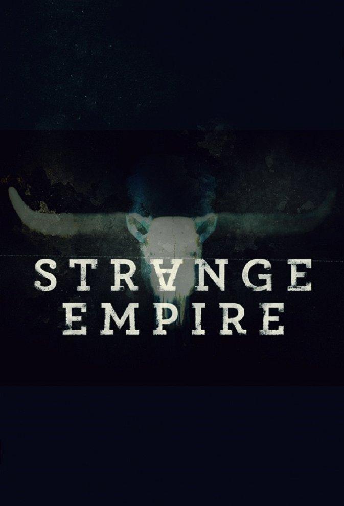 Strange Empire release date