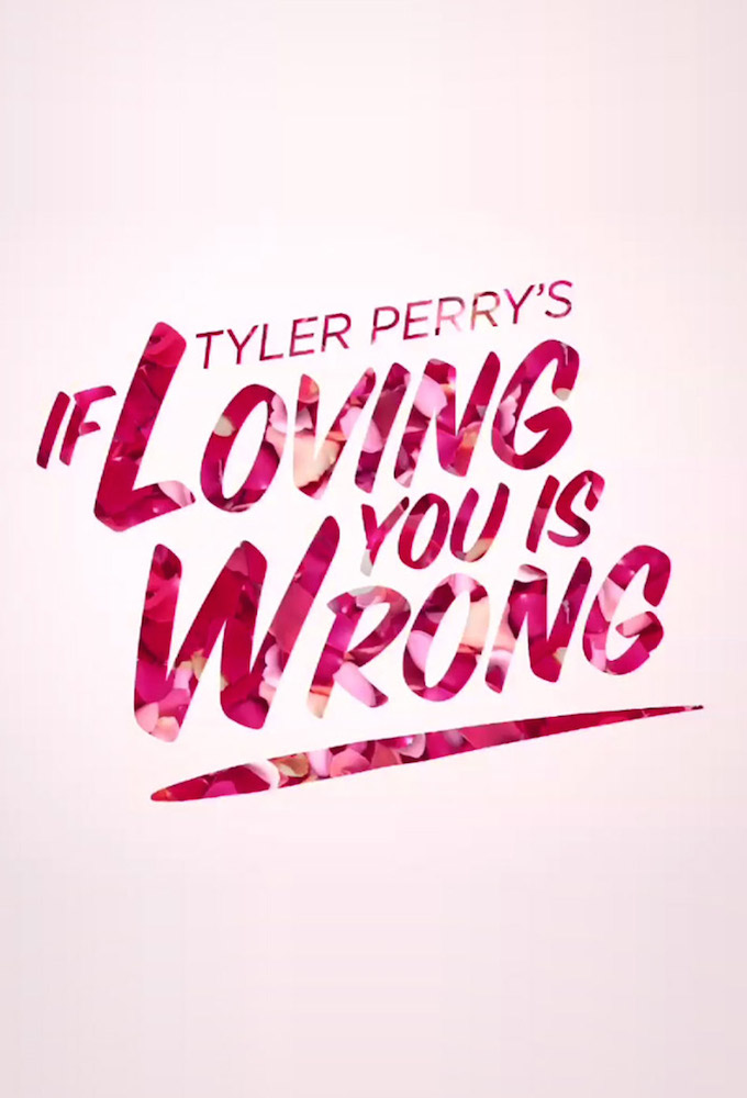 Tyler Perry's If Loving You Is Wrong photo