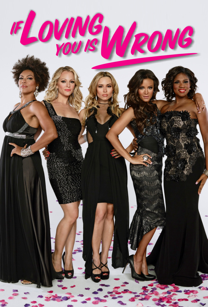 Tyler Perry's If Loving You Is Wrong poster