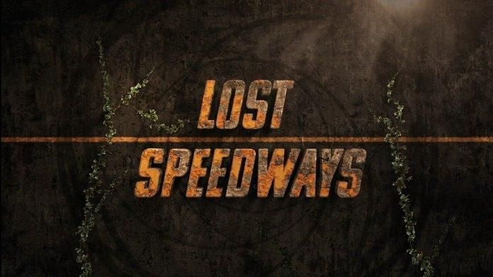 Lost Speedways season  date
