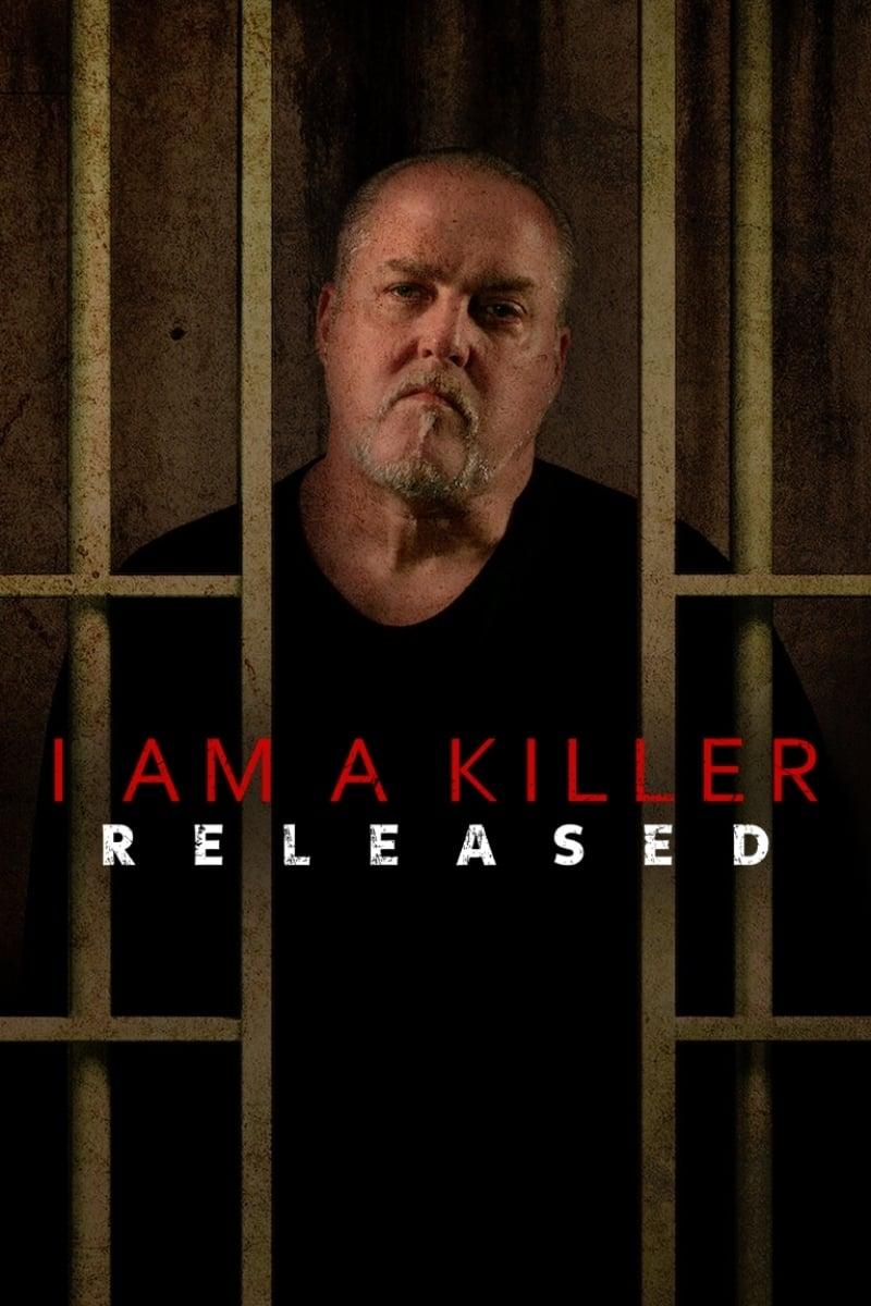 I Am a Killer: Released poster
