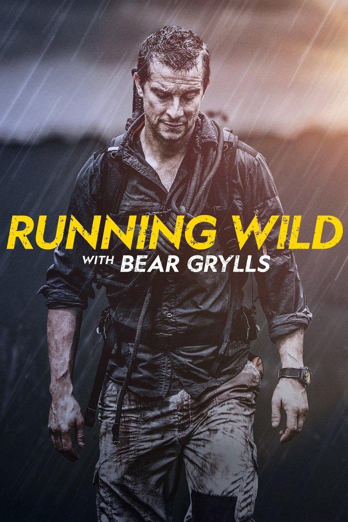 Running Wild with Bear Grylls poster